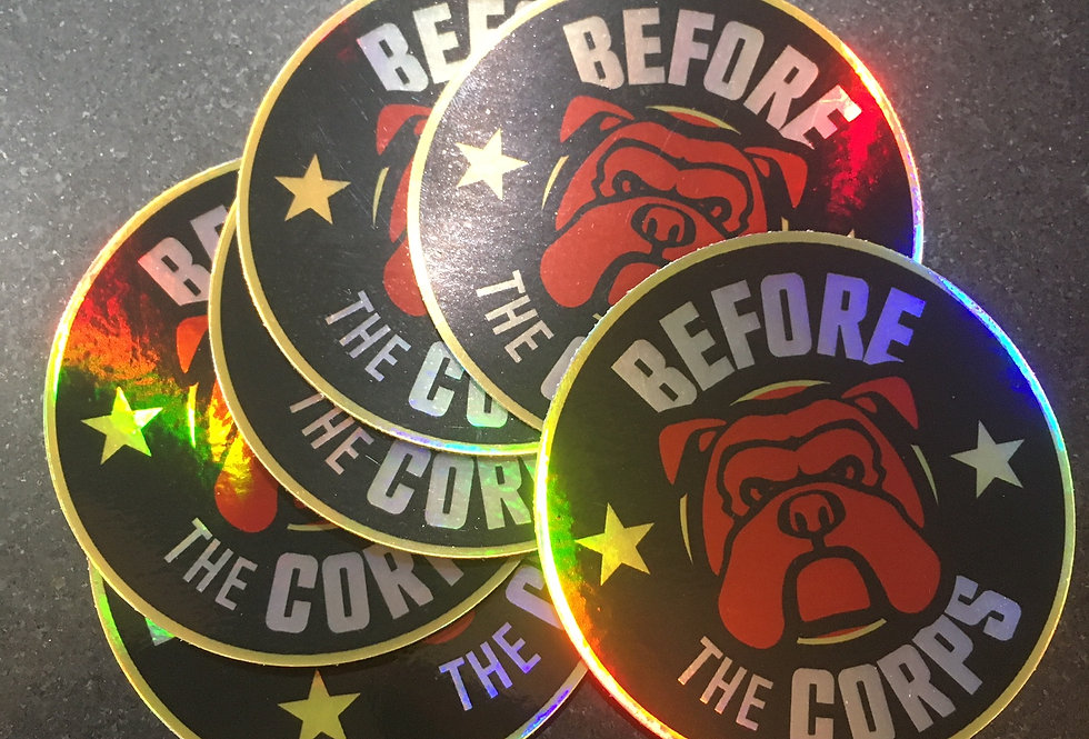 Before The Corps Holographic Sticker