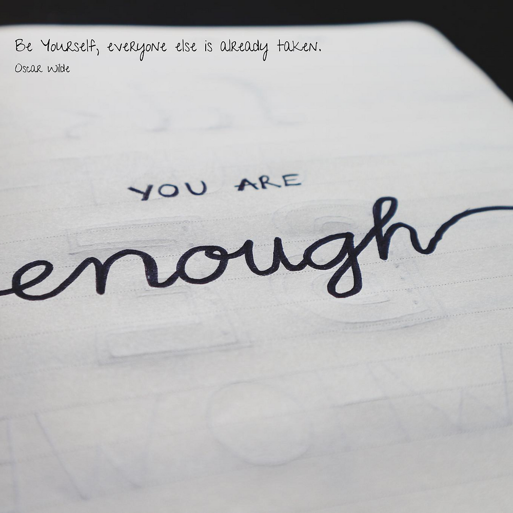 You are enough, just as YOU are. ACT therapy - mental health support Derby