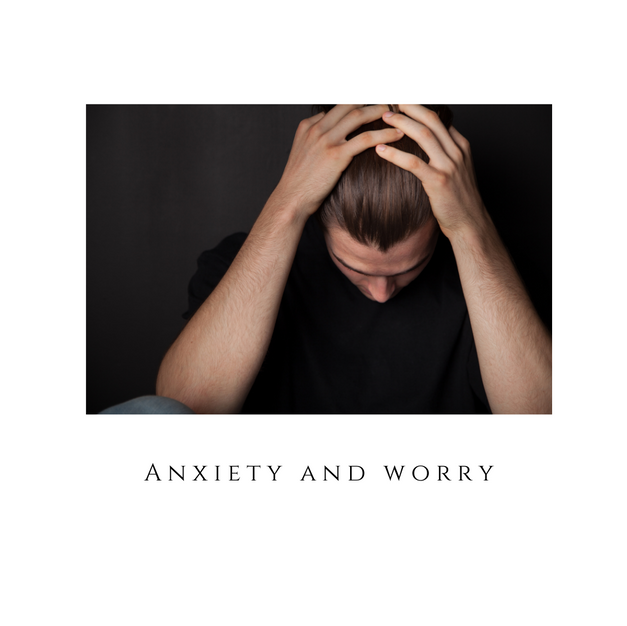 Anxiety and Worry