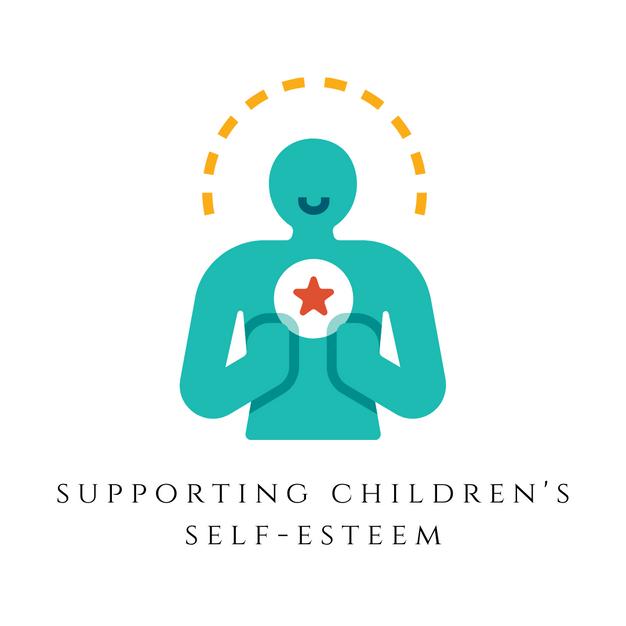 Supporting Children's Self-esteem