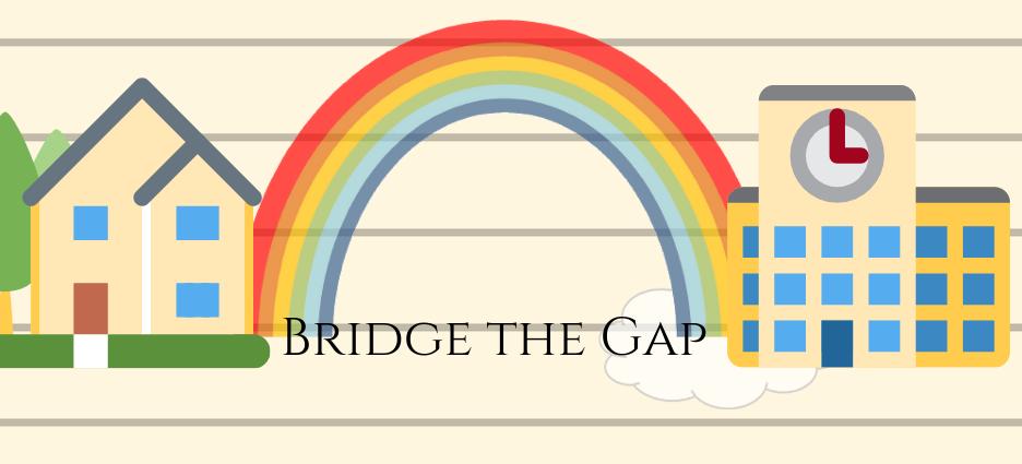 Bridging the Gap Between Home and School