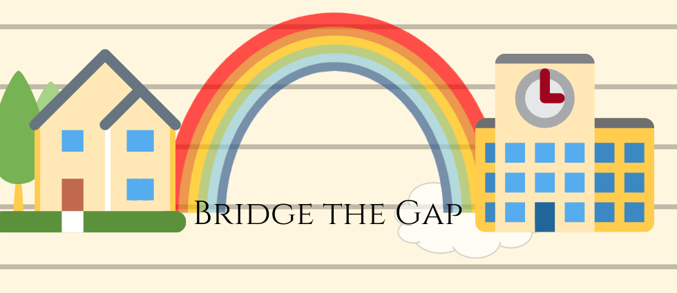 Bridging the Gap Between Home and School