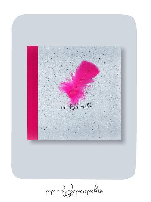 """""""Pip – Fugleperspektiv"""" kr. 199,-"""