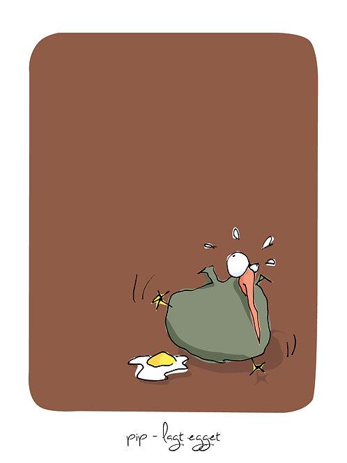 """""""Pip – lagt egget"""" kr. 450,-"""