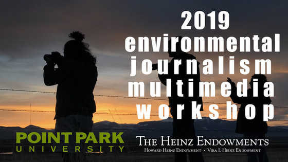 2019 Environmental Journalism Multimedia Workshop