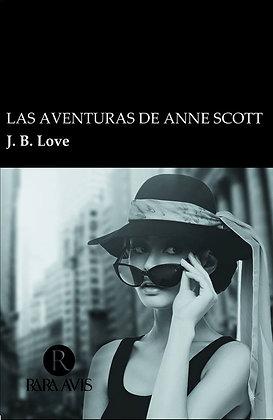 Las aventuras de Anne Scott / J. B Love
