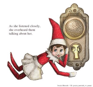 Elf on the Shelf is listening