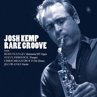 Josh Kemp Rare Groove