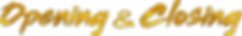 Opening-&-Closing-web-logo.png