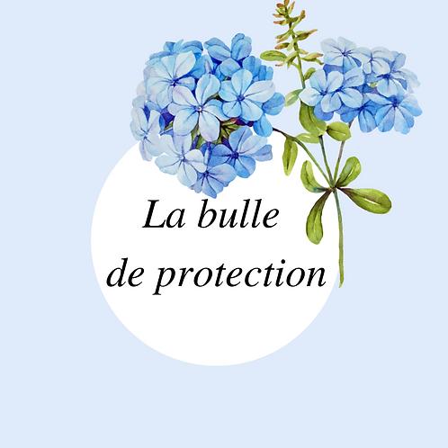 La bulle de protection - Les manuels de la Parapharmagie