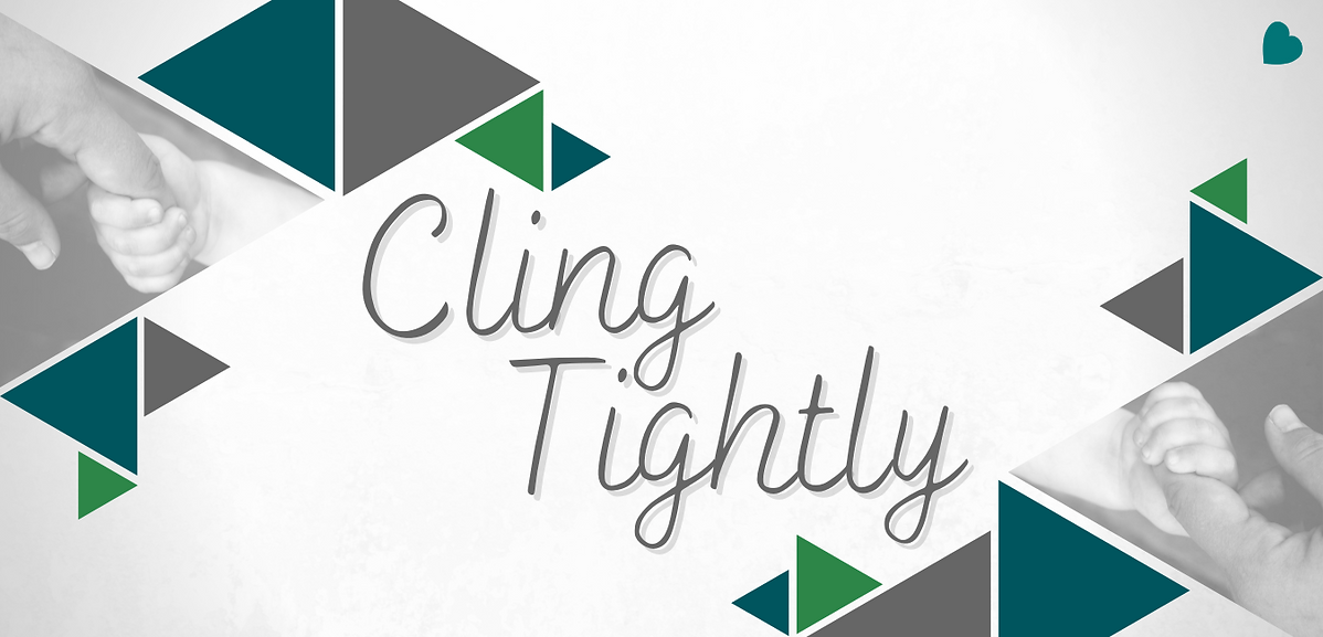 Cling Tightly.png