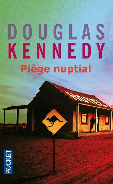 Piège Nuptial de Douglas Kenedy