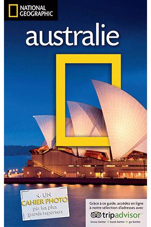 Guide de voyage Australie National Géographic