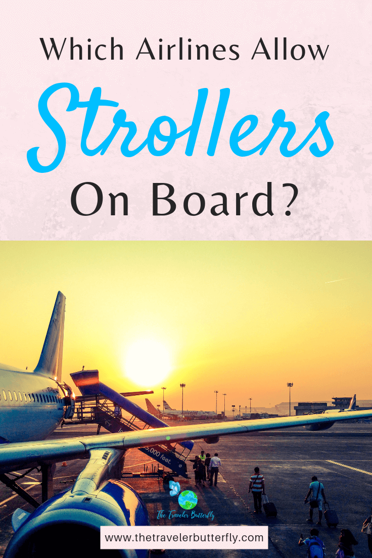 Which Airlines allow strollers on Board?