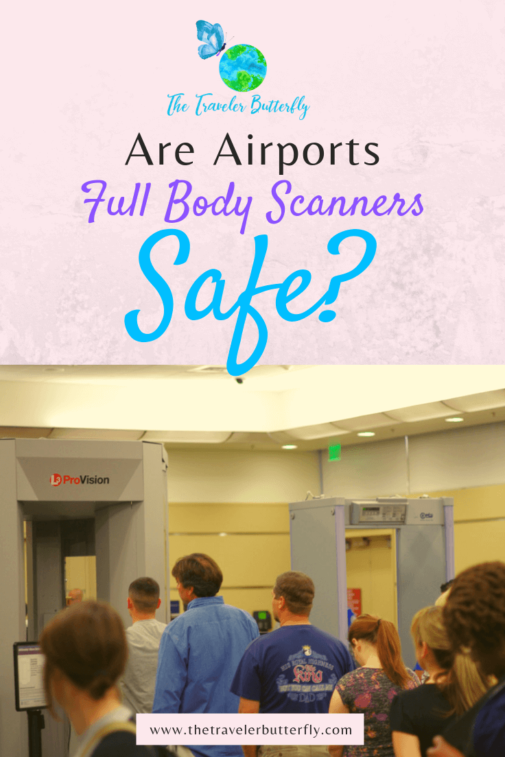 ARE AIRPORTS FULL BODY SCANNER SAFE?