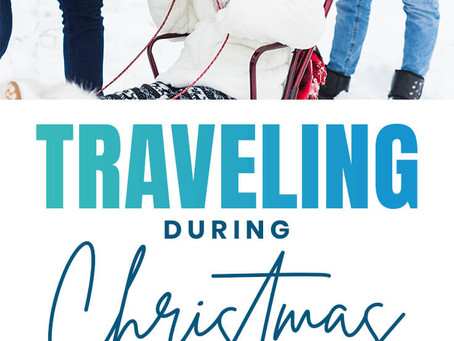Tips for an AMAZING Travel Experience with Kids this Christmas!