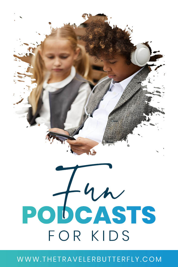 Best Kids Podcasts of 2021
