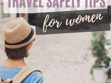 SOME SAFETY TIPS FOR WOMEN SOLO TRAVELERS WITH KIDS