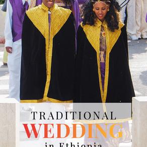 Traditional Wedding in Ethiopia