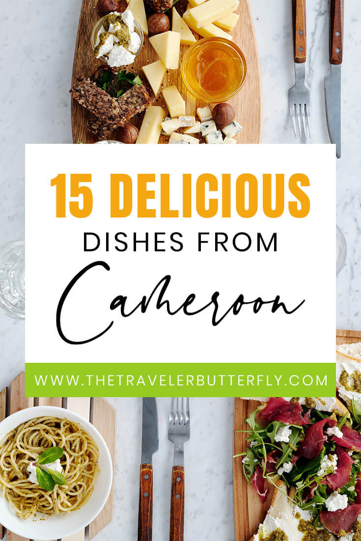 15 Delicious dishes from Cameroon