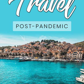 Post-Pandemic Travel: What will it be like?
