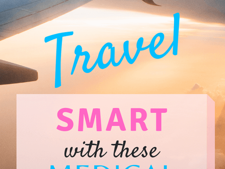 TRAVEL SMART WITH THESE MEDICAL MUST-HAVES