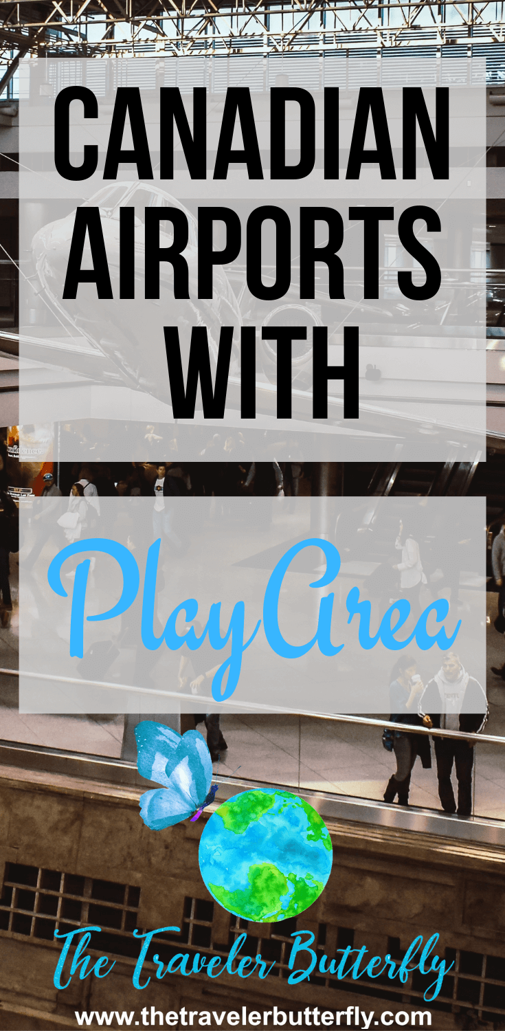 Canadian's Airports With Play Area