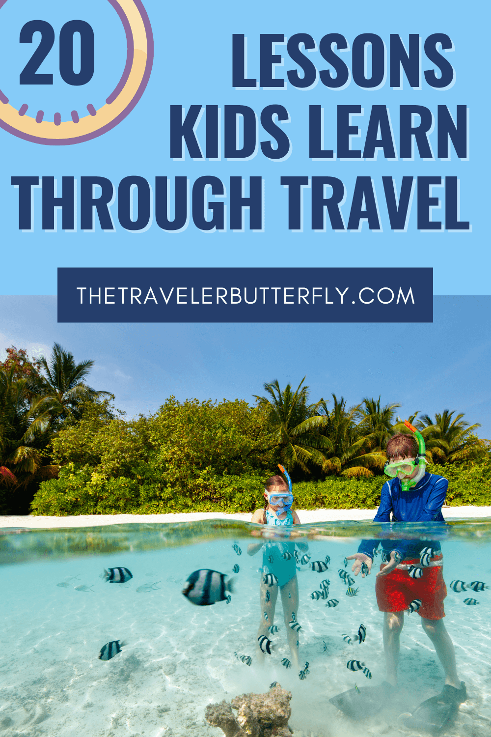 Lessons Learned From Traveling For Kids