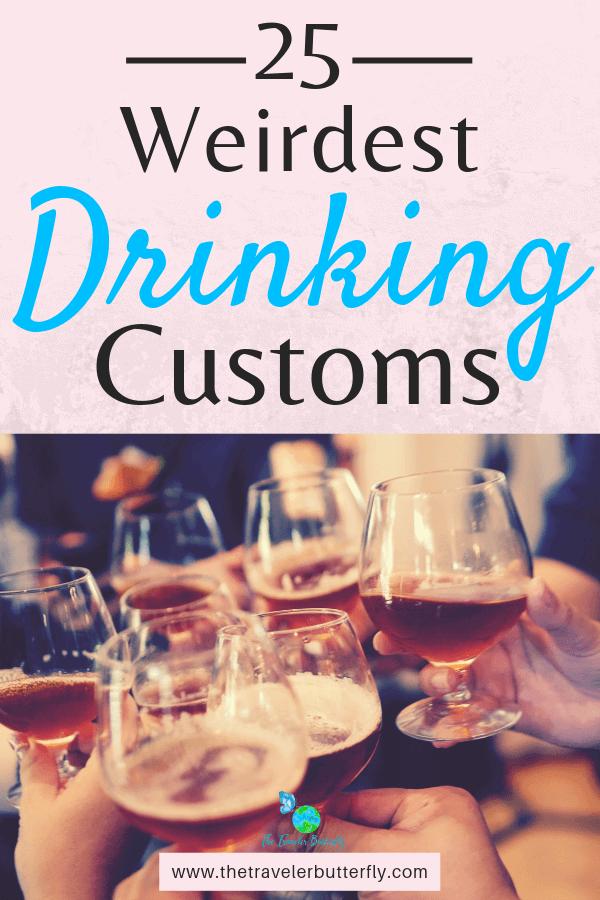25 Weirdest Drinking Customs