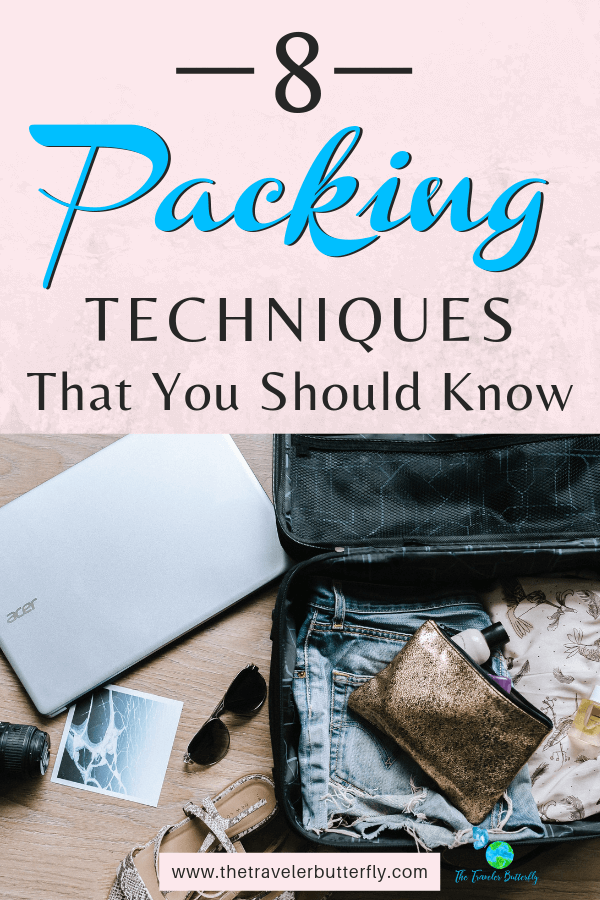 8 Packing Techniques That You Should Know