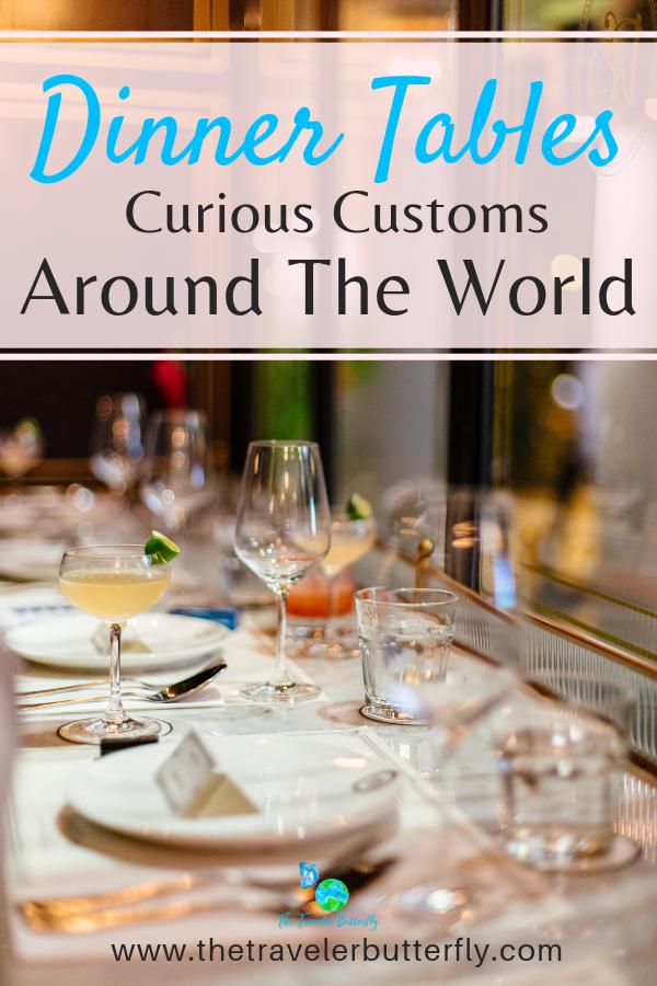 dinner tables curious customs