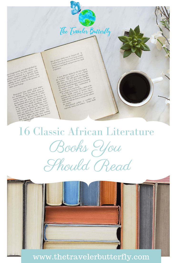 16 Classic African Literature Books You Should Read