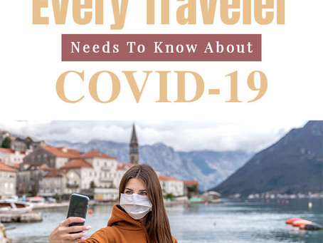Novel Coronavirus Epidemic – What Every Traveler Needs to Know?