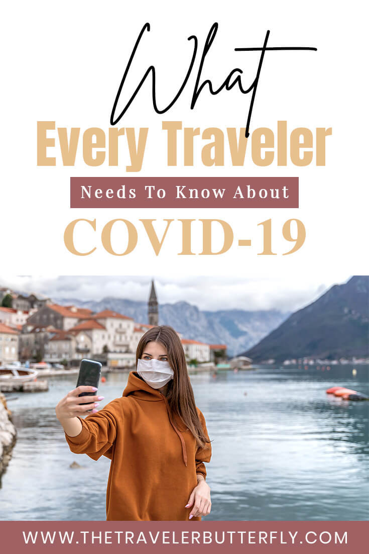 what every traveler needs to know about covid19