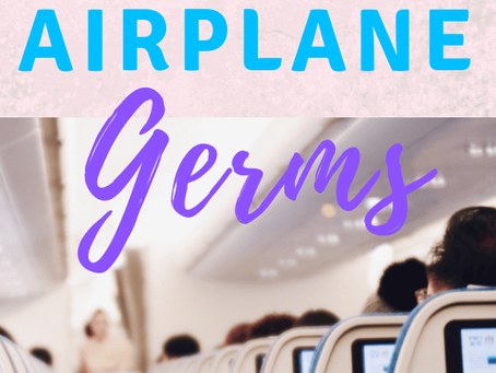 PROTECTING YOURSELF FROM AIRPLANE GERMS