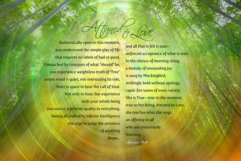 Attuned to Love, Poem