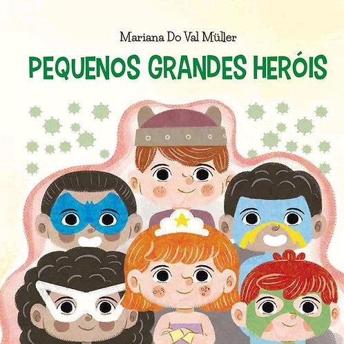 Pequenos Grandes Heróis