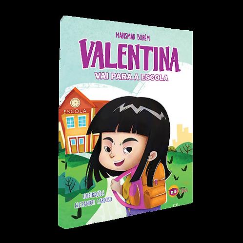 Valentina vai para a escola