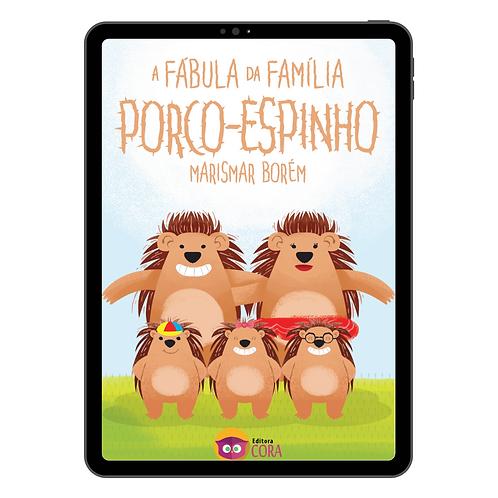 Ebook - A fábula da família porco-espinho.