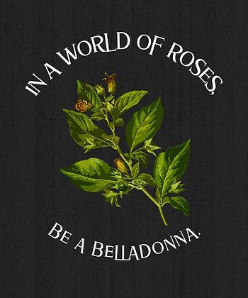 Be a Belladonna Hoodie