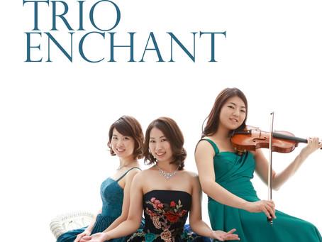 Trio Enchant トリオ エンシャント