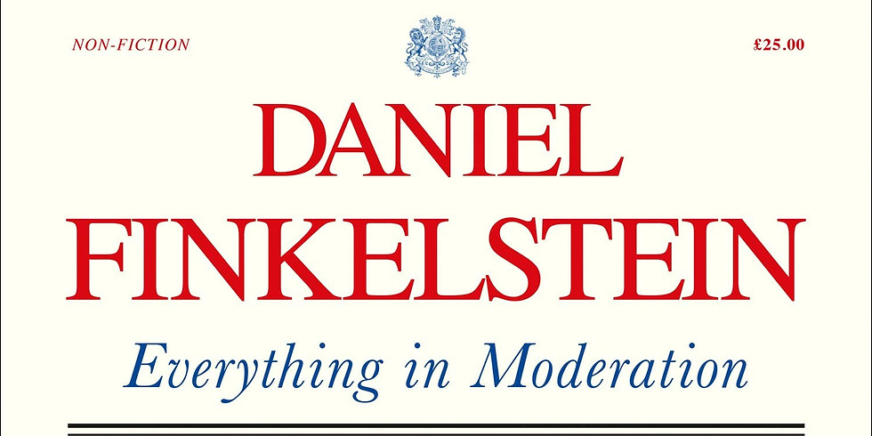 An Evening in Conversation: Lord Daniel Finklestein THIS EVENT IS NOW SOLD OUT