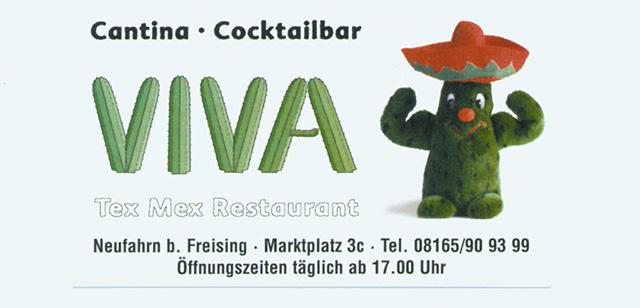 Viva, Freising