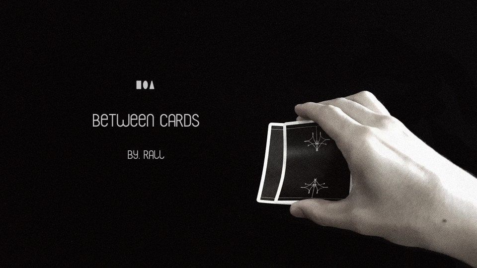 Between the Cards by Rall
