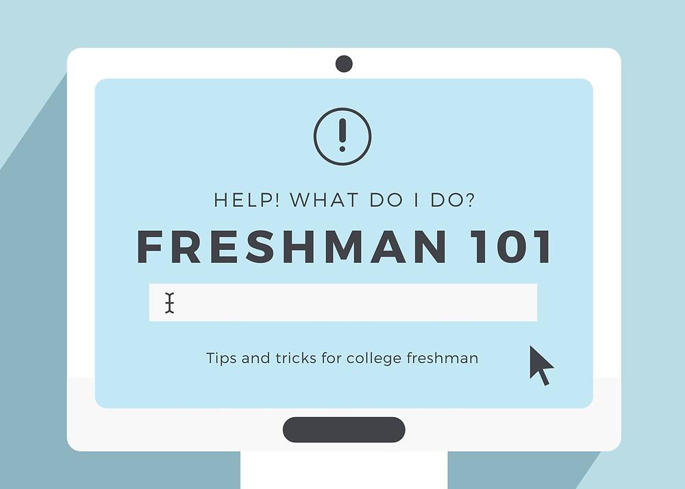 blue graphic that says freshman 101