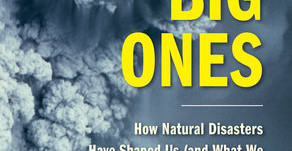 """The Big Ones"": A book review over how natural disasters shape our world, our laws, and us."