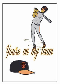 SF Giants-You're own my Team