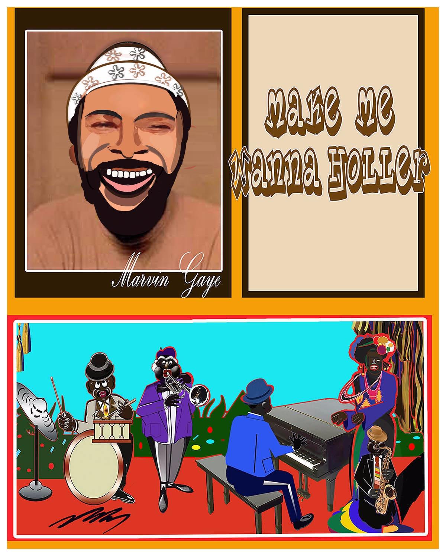 Marvin Gaye-Make me Wanna Holler