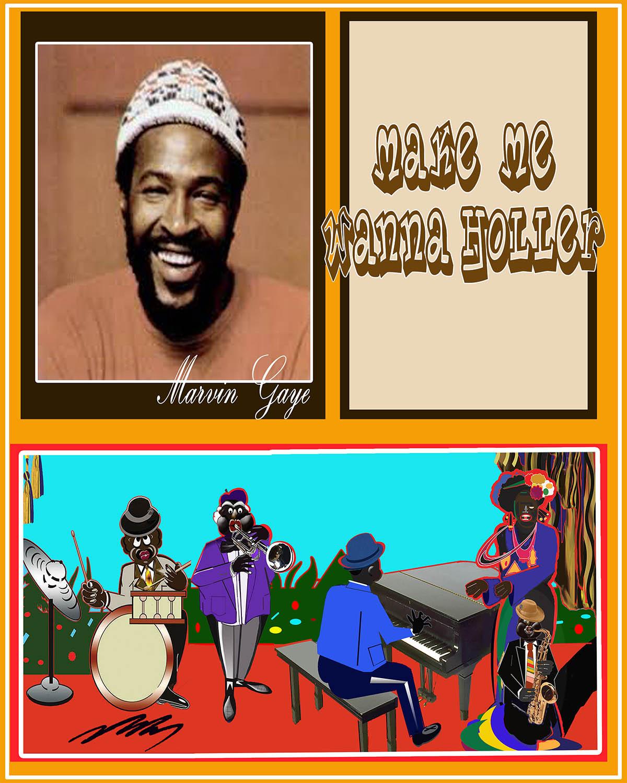 Marvin Gaye-Make You Wanna Holler.jpg