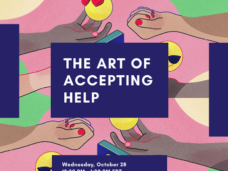 The Art of Accepting Help - Lunch & Learn with Net Impact NYC